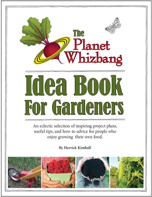 Planet Whizbang Idea Book for Gardeners